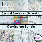 Geometry - 2nd Semester Curriculum Bundle - 5 Units!