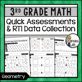Geometry - 3rd Grade Quick Assessments and RTI Data Collec