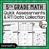 Geometry - 5th Grade Quick Assessments and RTI Data Collection (MD)