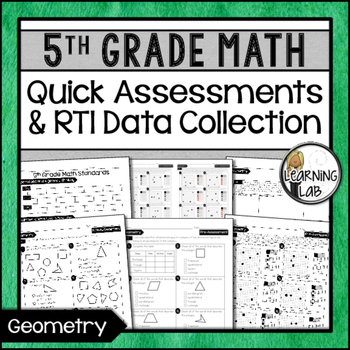 Geometry - 5th Grade Quick Assessments and RTI Data Collec