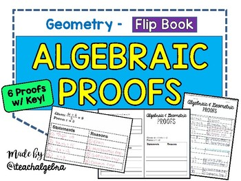 Geometry - 6 Algebraic Proofs with Answer Key - FlipBook Foldable