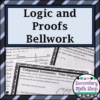 Proof - Logic - Unit Two: Proof and Logic Bellwork - Bellringers - Station Cards