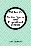 Geometry ACT Prep - Top 40 Problems with Similar Figures + Proportional Lengths