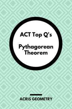 Geometry ACT Prep - Top 75 Problems with Pythagorean Theorem