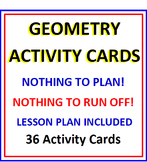Geometry Activity Cards and Lesson Plan (36 Cards)