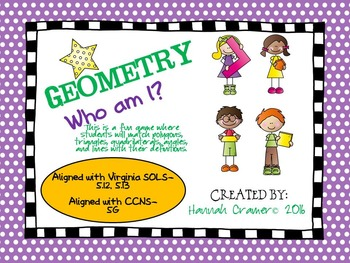 Geometry Who Am I- Game ( A Match for Triangles/Quadrilaterals/Angles),