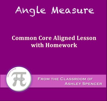 Angle Measure (Lesson with Homework)