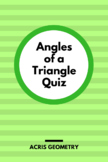 Geometry - Angles of a Triangle Quiz
