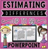 Estimating Differences to 99 PowerPoint