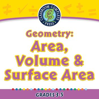 Geometry: Area, Volume & Surface Area - NOTEBOOK Gr. 3-5