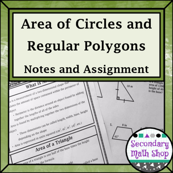 Area -  Area of Circles and Regular Polygons Notes and Assignment