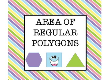 Geometry Area of Regular Polygons