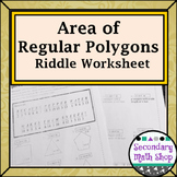 Area - Geometry Area of Regular Polygons  Riddle Worksheet