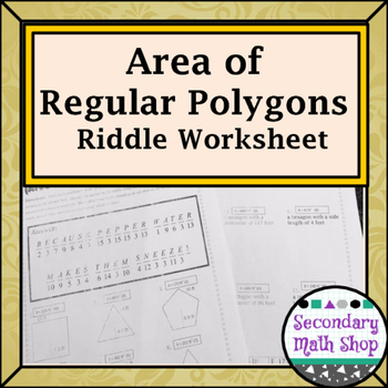 Area Geometry Area Of Regular Polygons Riddle Worksheet Tpt