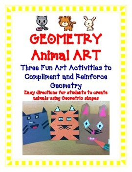 Geometry Art Activity Project - Create Cute Animals Tiger, Bunny, and Cat