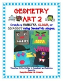 Geometry Art Activity Project - Create a Monster, Clown or 3D Robot