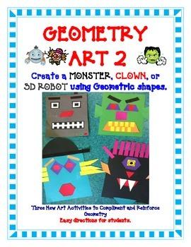 Geometry Art Activity Project - Create a Monster, Clown or 3D Robot