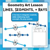 Points, Lines, Segments, + Rays - Geometry Art Design Activity