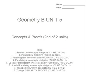 HS Geometry B UNIT 5: Concepts & Proofs(2) (5 worksheets & 7 quizzes)