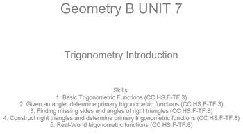 HS Geometry B UNIT 7: Trigonometry Intro. (5 worksheets & 7 quizzes)