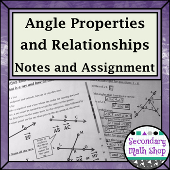 Angles - Beginning Concepts #3 Angles: Parts, Properties Classifying  Notes/Hmwk