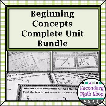 Beginning Concepts - Unit 1: Building Block of Geometry Un