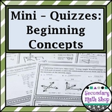 Geometry Beginning Concepts Unit  Mini-Quizzes