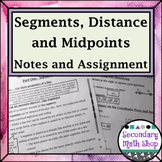 Beginning Concepts #2 - Segments, Distance and Midpoints Notes/Homework