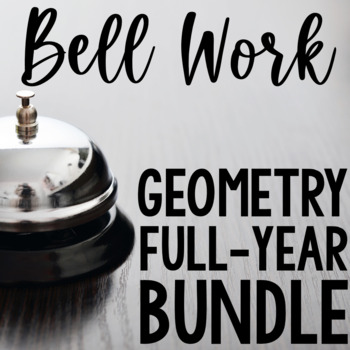 Geometry Bell Work Prompts for the Entire Year BUNDLE