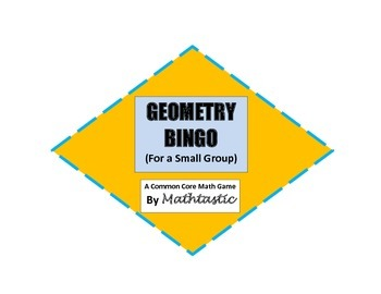 Geometry Bingo Game for Common Core