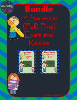 Geometry Bundle: 1st Semester (Fall) Final Exam and Review