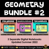 Polygons, Quadrilaterals and Triangles for Google Drive® Geometry Bundle #2