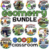 Geometry Bundle for GOOGLE CLASSROOM