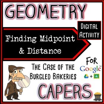 Geometry Capers - Finding Midpoint & Distance - Digital Activity