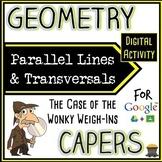 Geometry Capers - Parallel Lines & Transversals - Digital