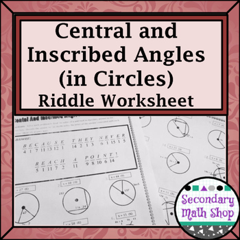 Circles - Geometry Circles Central & Inscribed Angles Riddle ...