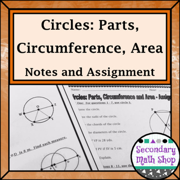 Circles - Geometry Circles Parts Circumference Area Notes and Assignment