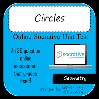 Circles Test-Socrative: Geometry, Area, Circumference, Ang