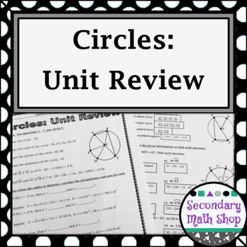 Circles - Geometry Circles Unit Review by Secondary Math ...