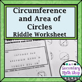 Circles - (ADVANCED) Circumference and Area of Circles Riddle Worksheet