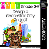 Design a Geometric City Project: Geometry Lines & Shapes