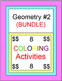 GEOMETRY: COLORING ACTIVITY BUNDLE #2 - 8 COLORING ACTIVITIES