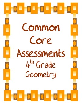 Geometry Common Core Assessments for the 4th Grade