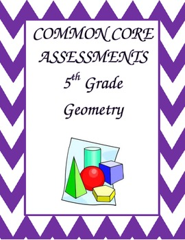 Geometry Common Core Assessments for the 5th Grade