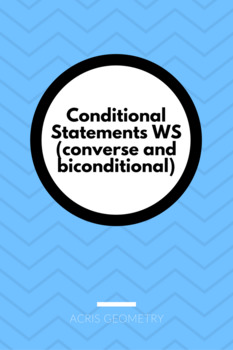 Geometry - Conditional Statements worksheets