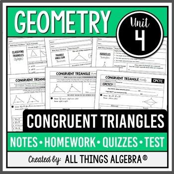 Congruent Triangles (Geometry - Unit 4)