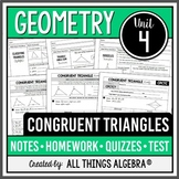 Congruent Triangles (Geometry Curriculum - Unit 4) DISTANCE LEARNING