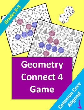 """Geometry """"Connect 4"""" Game for Grades K-3"""
