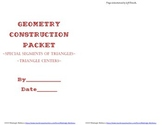 Geometry Construction Booklet of Special Segments and Tria