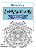 Geometry Constructions Directions, Practice, and Review - PART ONE